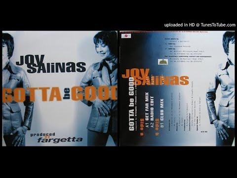 Joy Salinas – Gotta Be Good (Get Far Mix – 1994)