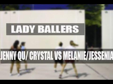 Lady Ballers  Crystal & Jenny Qu VS Melanie & Jessenia