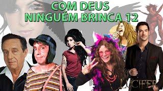 Gambar cover COM DEUS NINGUÉM BRINCA 12