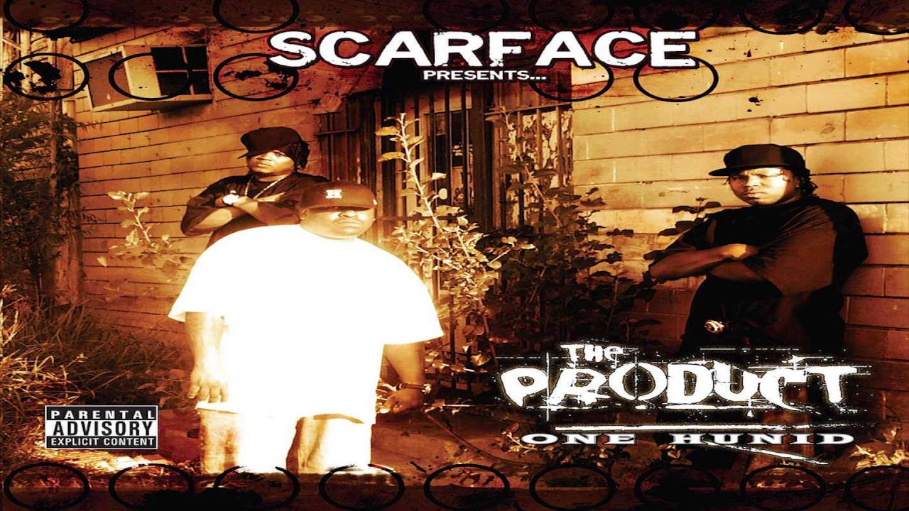 scarface presents the product one hunid