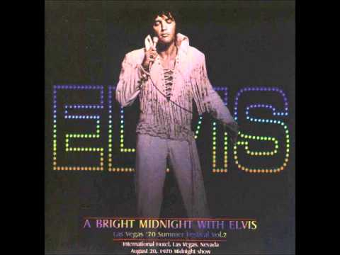 Elvis Presley: A Bright Midnight With Elvis: August 20th, 1970 Full Album