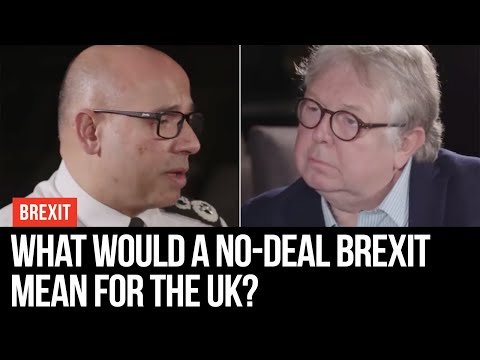 What Would A No-Deal Brexit Mean For The UK? - LBC