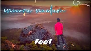 Naan uyire vaalum ineeoru naalum song download, love sad 😭 song download, love feel songs download