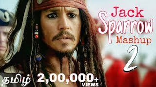 Captain Jack Sparrow Mashup 2 (2019)|| Another Tribute to Jack Sparrow
