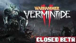 WARHAMMER VERMINTIDE 2 Closed Beta Gameplay #1