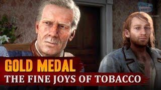 Red Dead Redemption 2 - Mission #38 - The Fine Joys of Tobacco [Gold Medal]