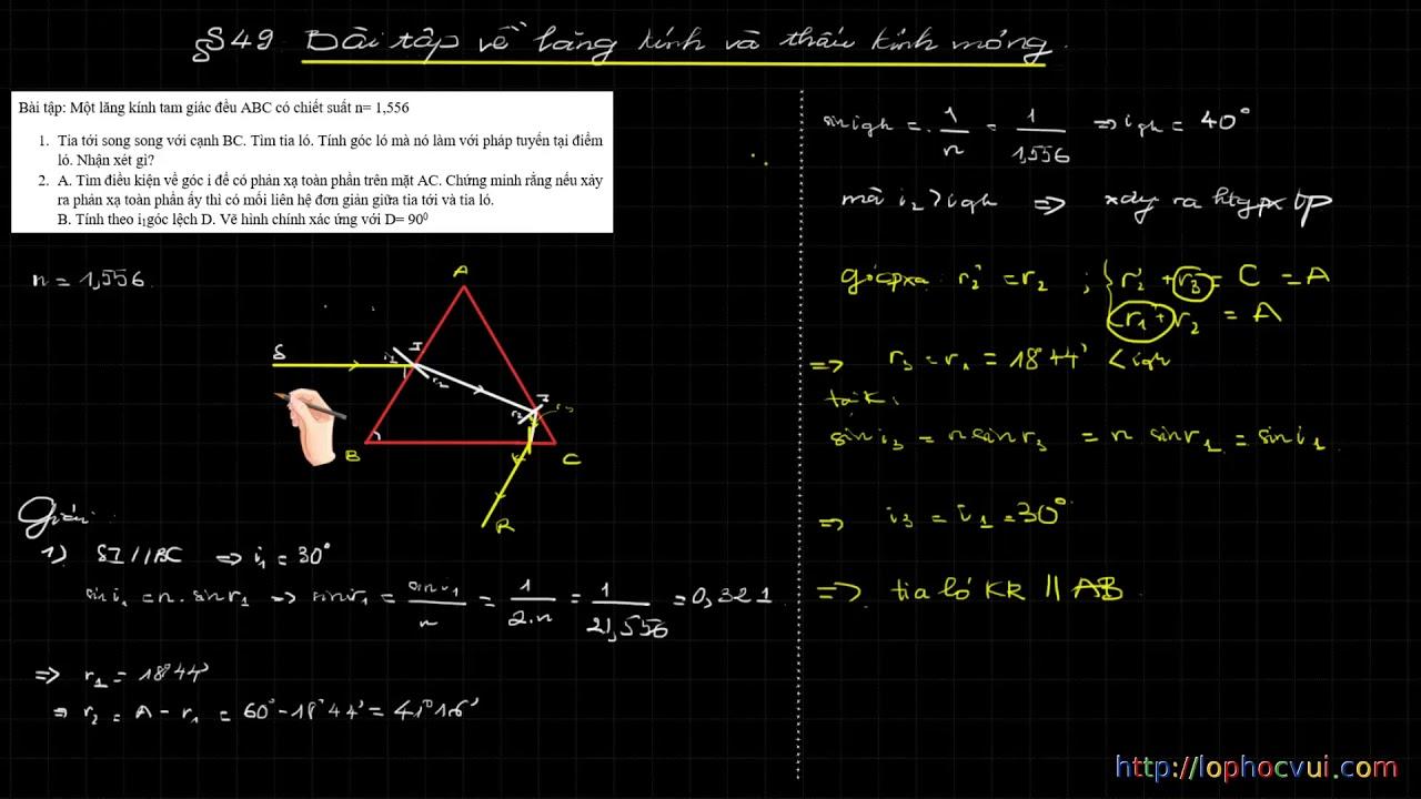 [Vật lí 11] Bài 49 Bài tập về lăng kính và thấu kính mỏng  phần lăng kính
