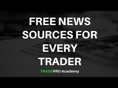 4 FREE News Sources Every Traders Needs To Use For Day Trading And Swing Trading