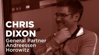 - Startups - Chris Dixon, General Partner at Andreessen Horowitz -TWiST #E336(, 2013-03-23T18:16:44.000Z)
