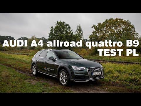 Audi A4 allroad quattro 2,0 TDI B9 2016 - TEST PL