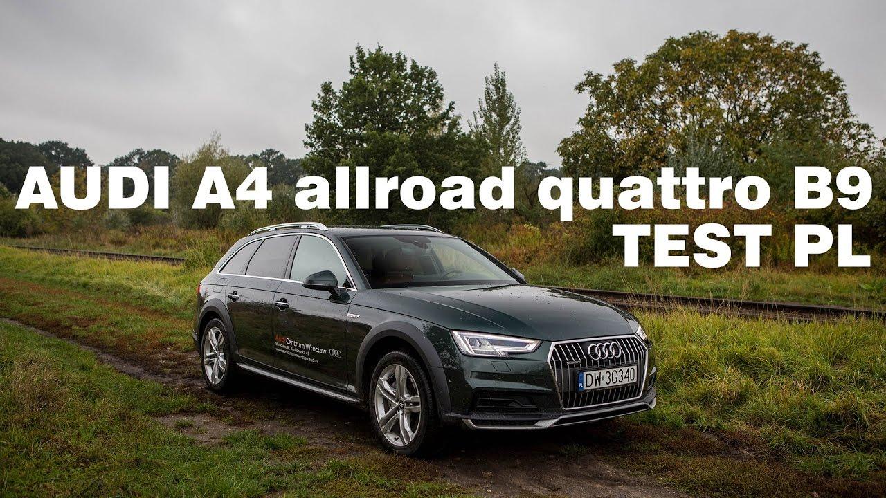 audi a4 allroad quattro 2 0 tdi b9 2016 test pl [ 1280 x 720 Pixel ]