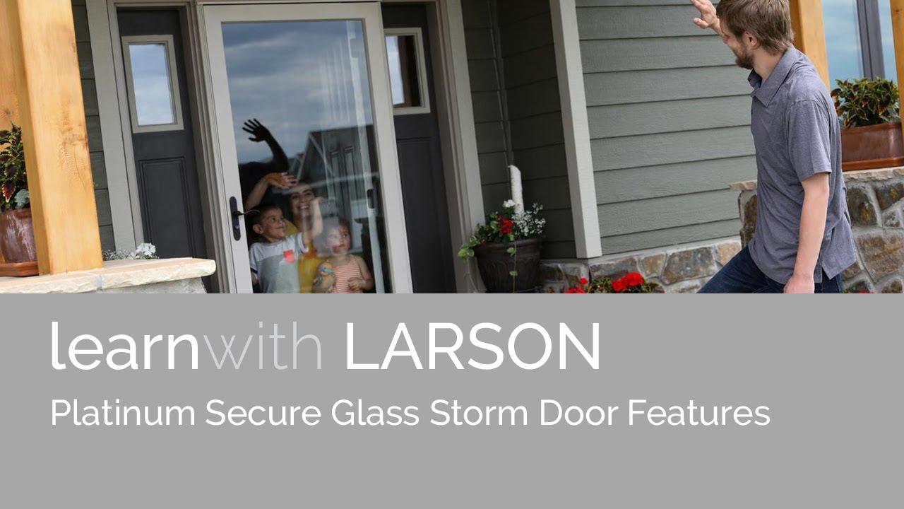 platinum secure glass storm door features