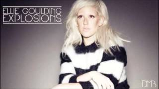Ellie Goulding - Explosions (Lyrics)