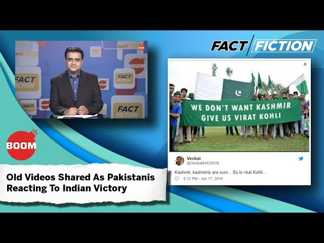 Fact Vs Fiction: Old Videos Shared As Pakistanis Reacting To Indian Victory