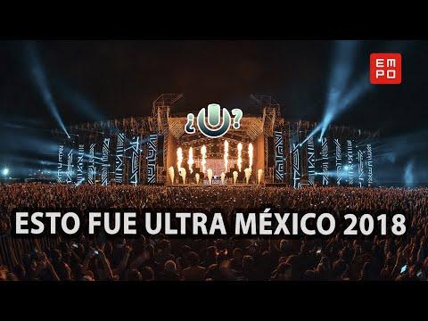 ESTO FUE ULTRA MÉXICO 2018 | #TioEMPO