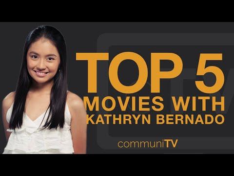 TOP 5: Kathryn Bernardo Movies