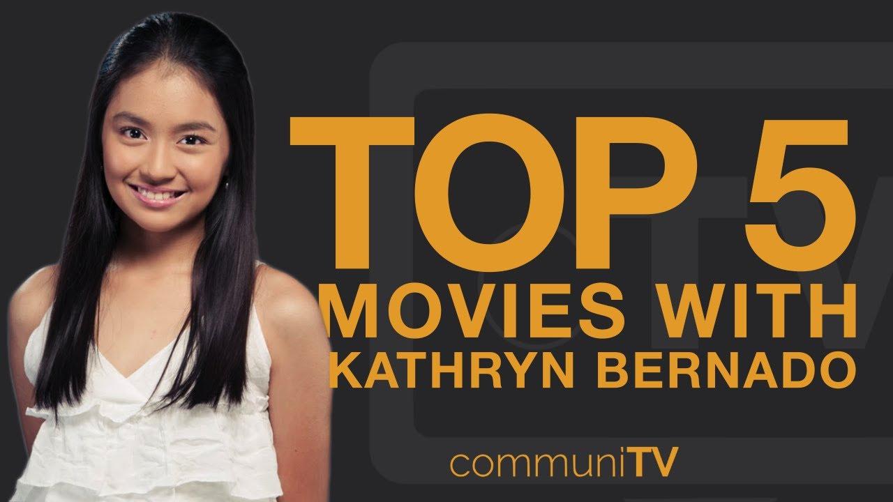 Download TOP 5: Kathryn Bernardo Movies