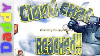 Clash Of Clans    Cloud Chat achieved!!!  Let's GoWiPe in Clash of Clans