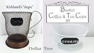 Dollar Tree DIY Basket Coffee & Tea Cups / Basket Storage DIY