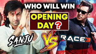 RACE 3 Vs SANJU | OPENING DAY PREDICTION | Salman Khan Vs Ranbir Kapoor