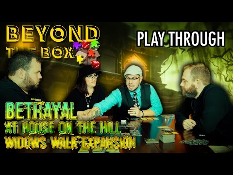 Betrayal at House on the Hill|Widow's Walk Expansion|Beyond The Box Ep. 6