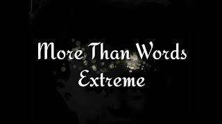 Extreme - More Than Words (PRONUNCIACIÓN A ESPAÑOL)