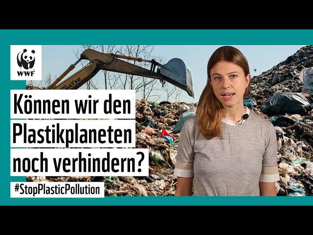 Können wir den Plastikplaneten noch verhindern?