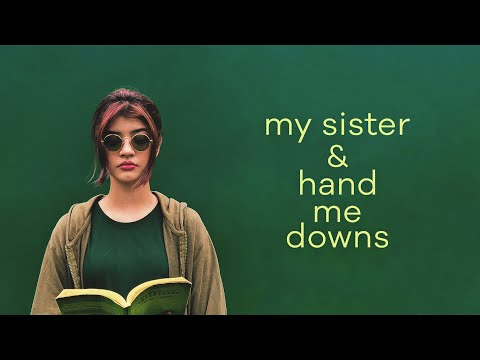 My Sister and Hand-Me-Downs | Short Film Nominee