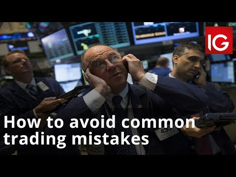 How to avoid common trading mistakes