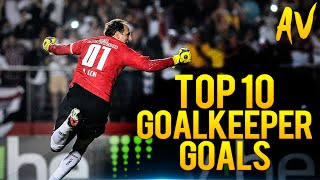 Top 10 goalkeeper goals in football history