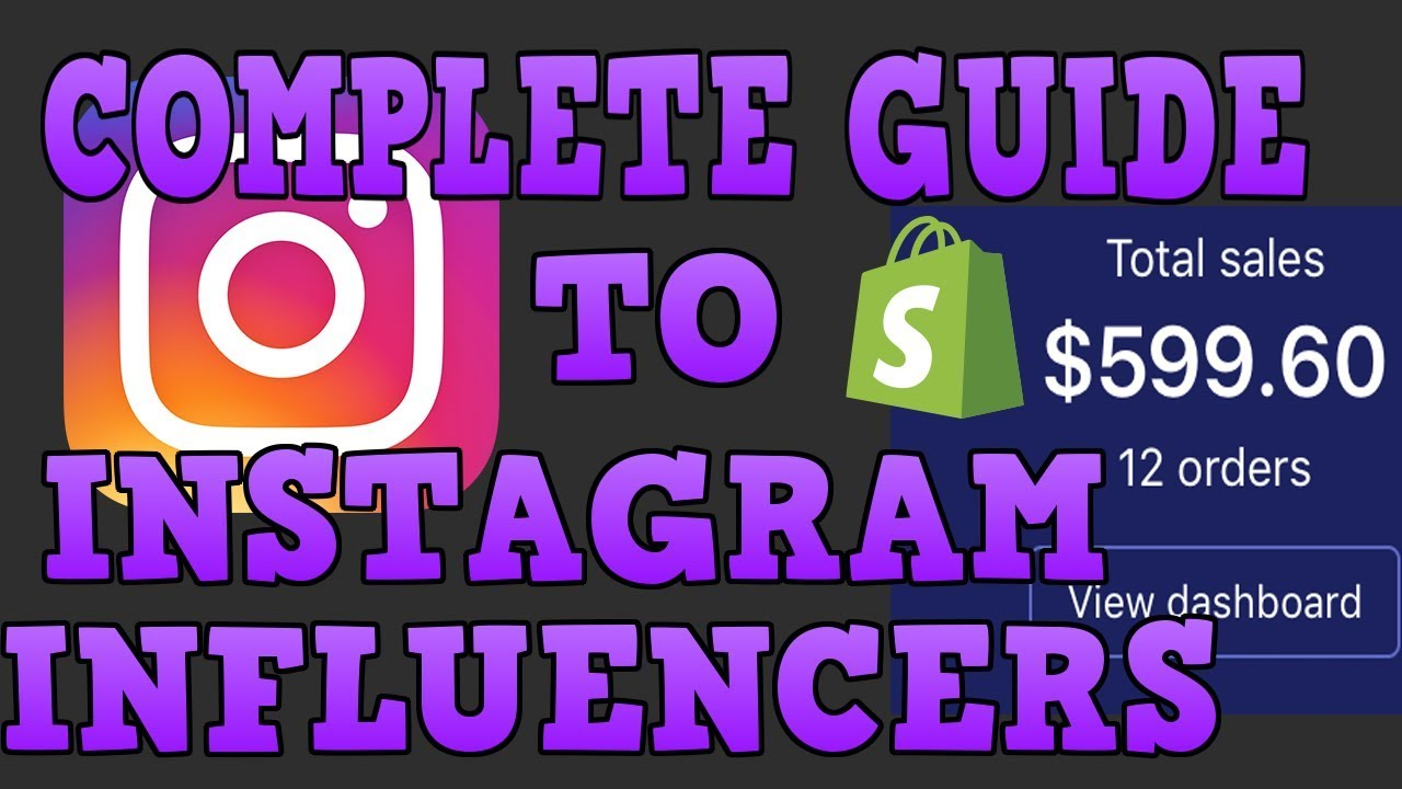 Complete Guide To Working With Instagram Influencers For Shopify