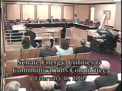 Senate Energy, Utilities and Communications Committee 2/16/2010