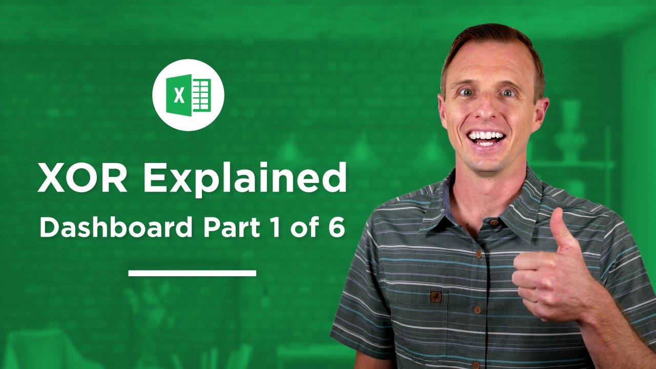 How to use the XOR Function   Excel Campus
