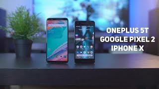 Распаковка Oneplus 5T. Фотосравнение Oneplus 5T с iPhone X. Google Pixel 2 VS Oneplus 5.