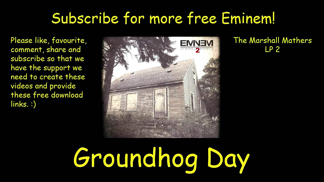 eminem groundhog day hd free download youtube
