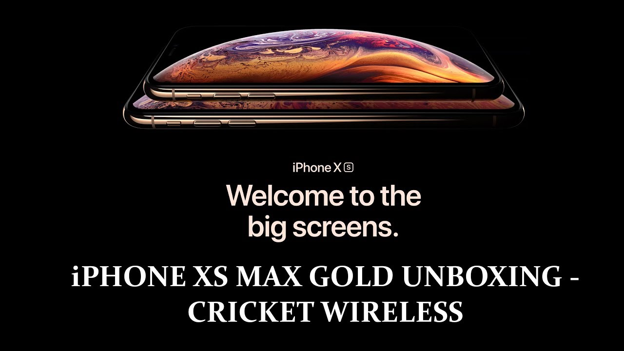 iPHONE XS MAX GOLD UNBOXING - CRICKET WIRELESS