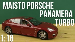Розпакування модель Maisto 1:18 Порше Панамера Турбо (36197 зустрілися. червоний)