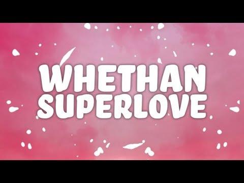 Whethan, Oh Wonder - Superlove (Lyrics)