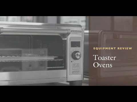 Equipment Review: Toaster Ovens