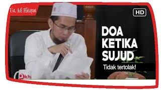 Gambar cover Perbanyaklah Doa Ketika Sujud ||  Ustadz Adi Hidayat Lc MA