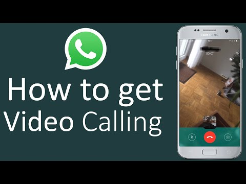 How To Activate WhatsApp Video Calling In Android