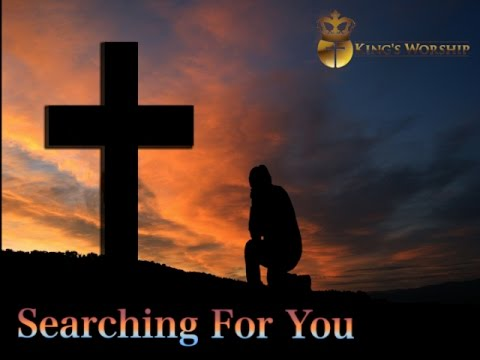 Searching For You- Over 1 Hour of Worship Instrumental Prophetic Soaking Music