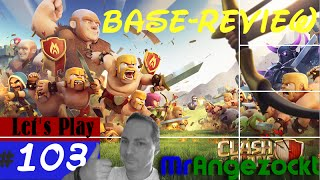 Clash of Clans #103 ★ Base-Review/Besuche bei der Community ★COC [Android, HD+, deutsch]