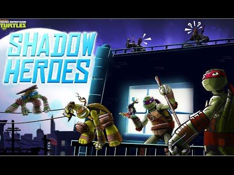 TMNT Shadow Heroes (Черепашки ниндзя: герои в тени)