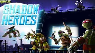 TMNT Shadow Heroes (Черепашки ниндзя: герои в тени)(Прохождение игры (walkthrough game). Игра