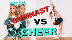 GYMNASTS VS CHEER Ft Anna McNulty