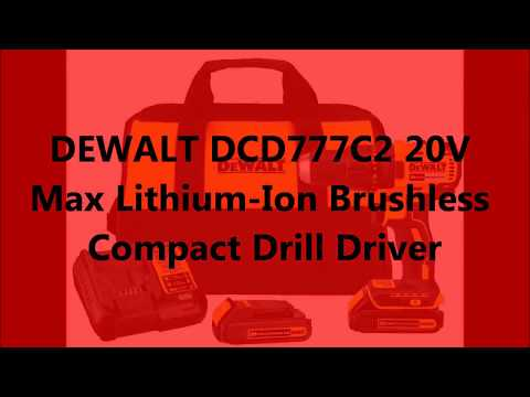 Dewalt dcd777c2 20v max lithium-ion brushless compact drill driver review