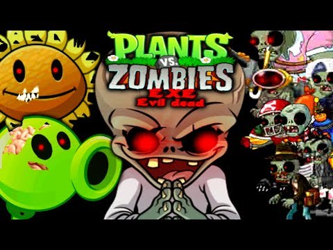 THE BEGINNING OF THE END... Plants Vs Zombies.EXE: Evil Dead