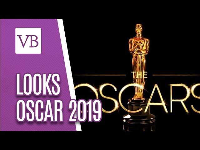 Looks Oscar 2019: Erros e acertos - Você Bonita (25/02/19)