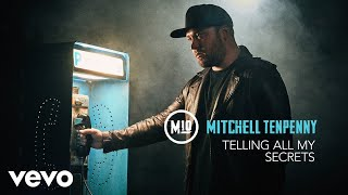 Mitchell Tenpenny - Telling All My Secrets (Audio) Video